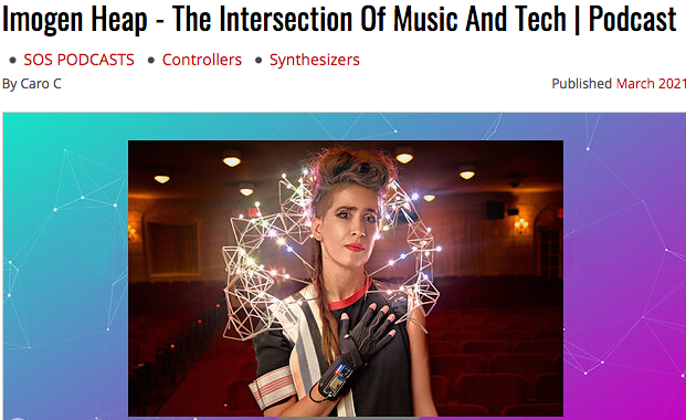 Sound on Sound electronic music podcast with Imogen Heap