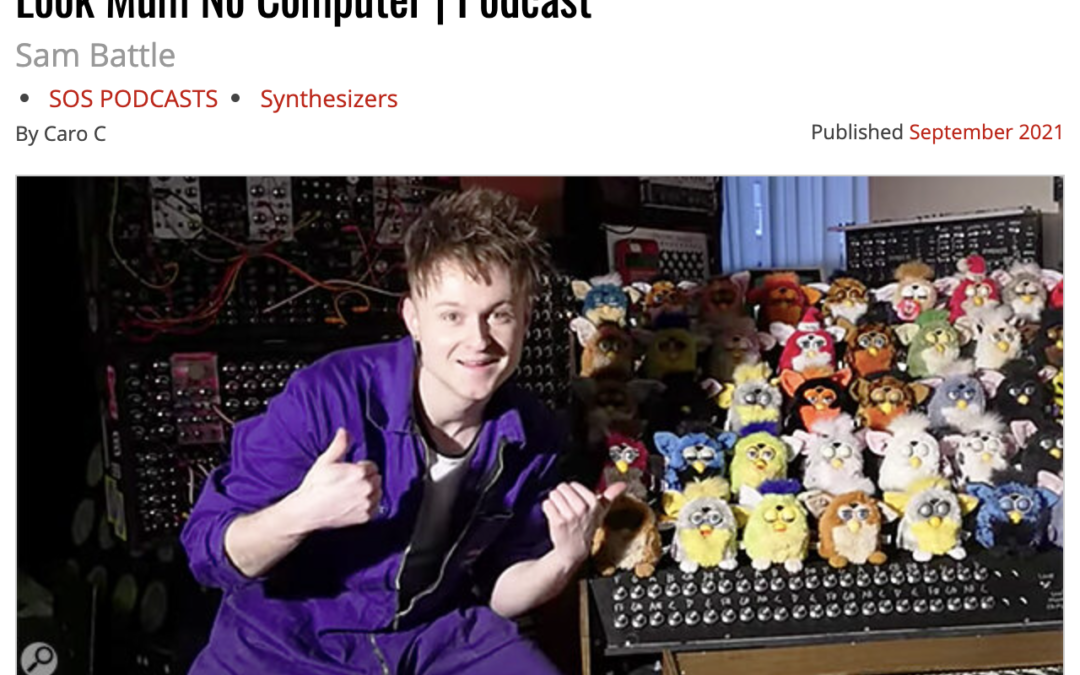 Sound On Sound podcast interview with You Tube sensation Look Mum No Computer